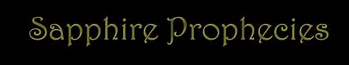 sapphire prophecies less black