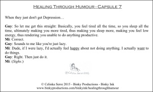 Healing Through Humour - Capsule 7 Celinka Serre - Binky Productions - Binky Ink