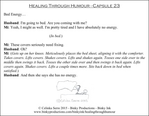 Healing Through Humour - Capsule 23 Celinka Serre - Binky Productions - Binky Ink