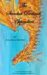 The Stardust Destinies Appendices