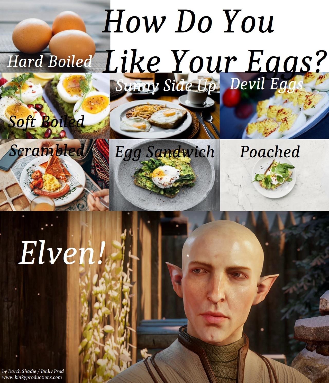 How Do You Like Your Eggs DA meme